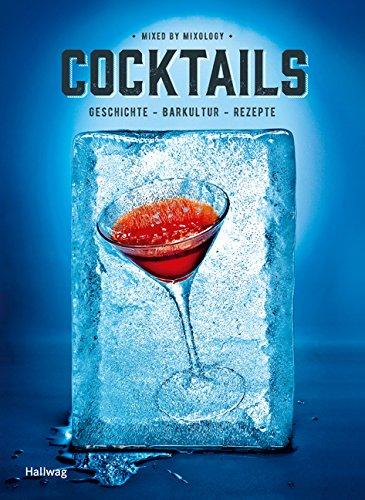 Cocktails (HALLWAG Allgemeine Einführungen)