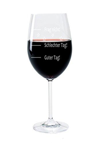 """Leonardo XXL Weinglas 640ml mit Gravur """"Guter Tag - Schlechter Tag - Frag nicht!"""" Wein-Glas graviert Geschenkidee"""